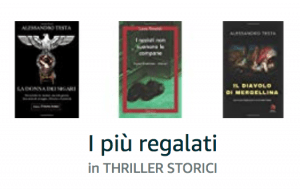 Soddisfazioni: 3 romanzi nei primi cento thriller storici