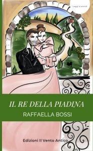 Read more about the article La recensione de Il re della piadina a cura di Alessandra Micheli