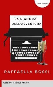 Read more about the article La recensione de La signora dell'avventura a cura di Paola Perria