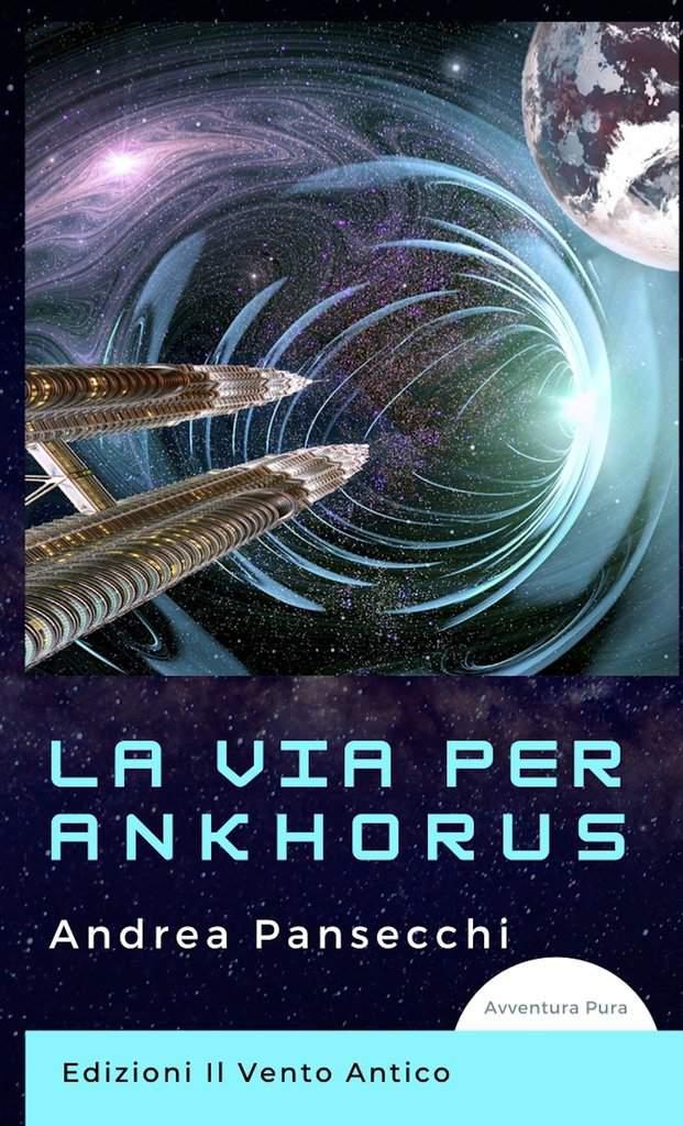 You are currently viewing Il booktrailer di La via Per Ankhorus