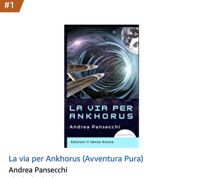 You are currently viewing La via per Ankhorus bestseller tra i romanzi di fantascienza